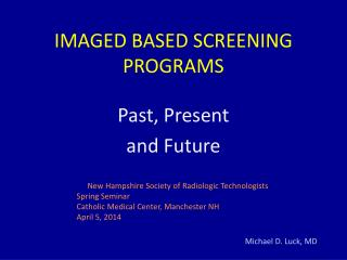 IMAGED BASED SCREENING PROGRAMS