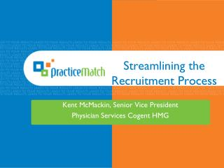 Streamlining the Recruitment Process