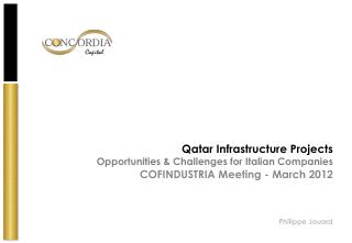 Qatar Infrastructure Projects Opportunities & Challenges for  Italian  Companies