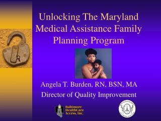 Unlocking The Maryland Medical Assistance Family Planning Program