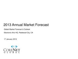 2013 Annual Market Forecast