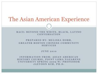 The Asian American Experience