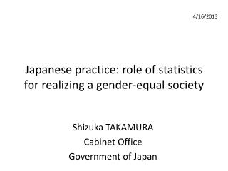 Japanese practice: role of statistics for realizing a gender-equal society