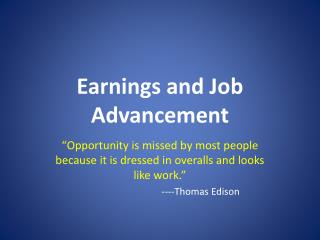 Earnings and Job  Advancement