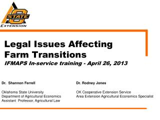 Legal Issues Affecting Farm Transitions IFMAPS In-service training - April 26, 2013