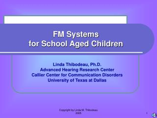 FM Systems for School Aged Children