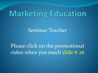 Marketing Education