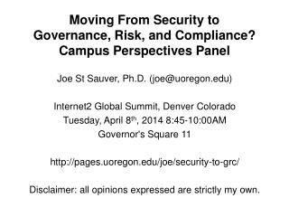 Moving From Security to  Governance, Risk, and Compliance? Campus Perspectives Panel