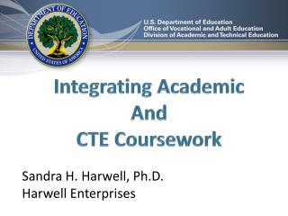 Integrating Academic  And  CTE Coursework
