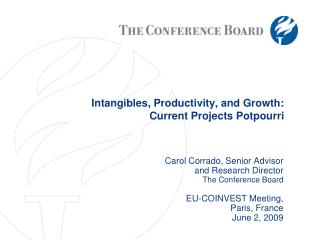 Intangibles, Productivity, and Growth: Current Projects Potpourri