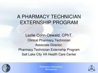 A PHARMACY TECHNICIAN EXTERNSHIP PROGRAM