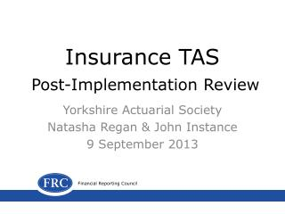 Insurance TAS Post-Implementation Review
