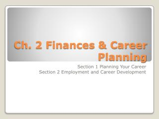 Ch. 2 Finances & Career Planning