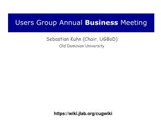 Users Group Annual  Business  Meeting