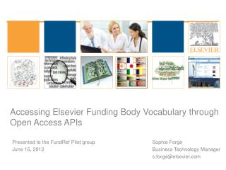 Accessing Elsevier Funding Body Vocabulary through Open Access APIs