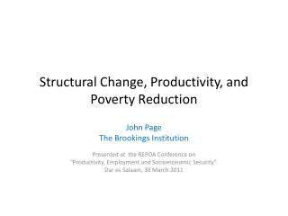 Structural Change,  Productivity, and  Poverty Reduction