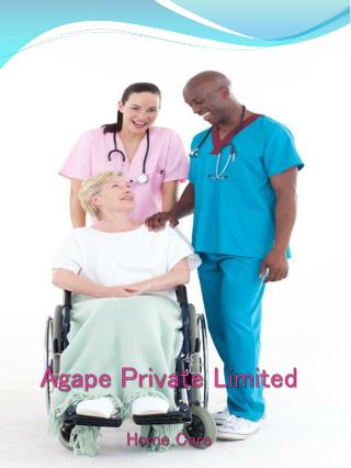 Agape Private Limited Home Care