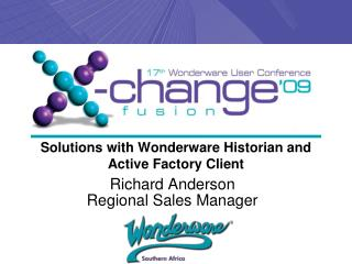 Solutions with Wonderware Historian and Active Factory Client