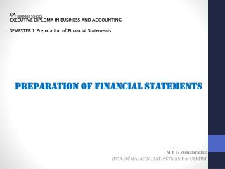 CA  BUSINESS SCHOOL EXECUTIVE DIPLOMA IN BUSINESS AND ACCOUNTING SEMESTER 1:Preparation of Financial Statements
