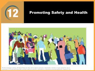 Promoting Safety and Health