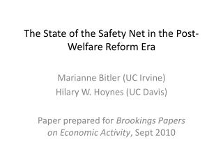 The State of the Safety Net in the Post-Welfare Reform Era