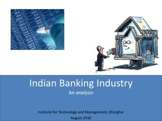 Indian Banking Industry A n analysis