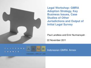 Legal Workshop: GMRA Adoption Strategy, Key Business Issues, Case Studies of Other Jurisdictions and Output of Initial L