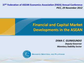 Financial and Capital Market Developments in the ASEAN