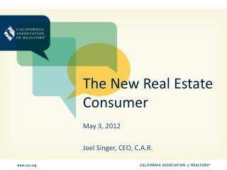 The New Real Estate Consumer