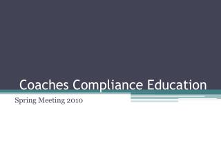 Coaches Compliance Education