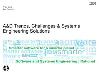 A&D Trends, Challenges & Systems Engineering Solutions