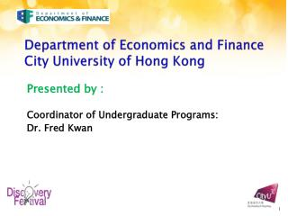Department of Economics and Finance City University of Hong Kong