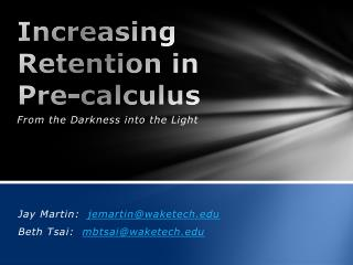 Increasing Retention in  Pre-calculus