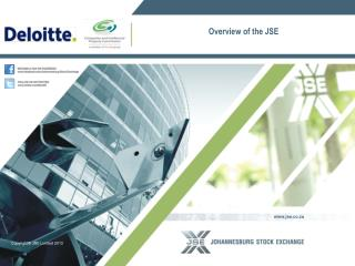 Overview of the JSE