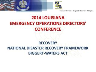 2014 LOUISIANA EMERGENCY OPERATIONS DIRECTORS' CONFERENCE