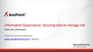 Information  Governance: Securing data to manage risk