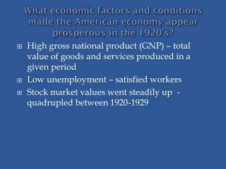 What economic factors and conditions made the American economy appear prosperous in the 1920's?