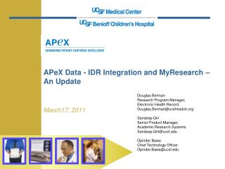 APeX Data - IDR Integration and MyResearch – An Update