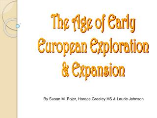 The Age of Early European Exploration & Expansion
