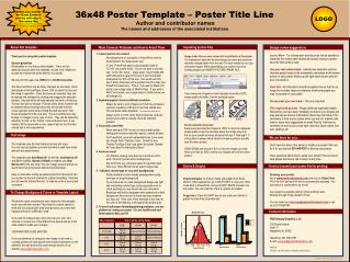 36x48 Poster Template – Poster Title Line Author and contributor names The names and addresses of the associated insti