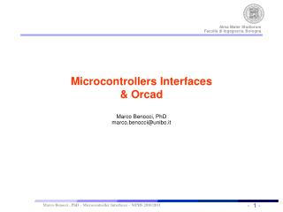 Microcontrollers Interfaces &  Orcad