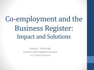 Co-employment and the  Business  Register: Impact and Solutions