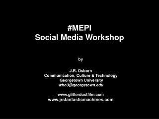 #MEPI Social Media Workshop