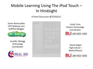 Mobile Learning  Using The iPod  Touch – In Hindsight