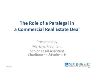 The Role of a Paralegal in  a Commercial  Real Estate Deal