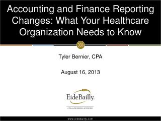 Accounting and Finance Reporting Changes: What Your Healthcare Organization Needs to Know