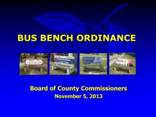 BUS BENCH ORDINANCE