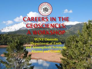 Careers in the Geosciences: A Workshop