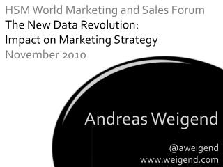 Andreas Weigend @aweigend www.weigend.com