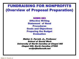 FUNDRAISING FOR  NONPROFITS (Overview of Proposal Preparation) SOWO  883 Effective Writing Statement  of Need Procedures